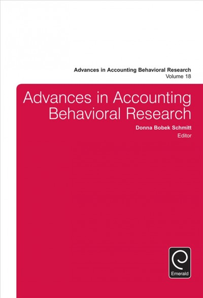 Advances in accounting behavioral research. : Vol. 18